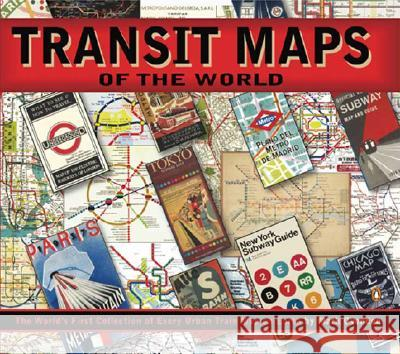 Transit Maps of the World Mark Ovenden Mike Ashworth 9780143112655