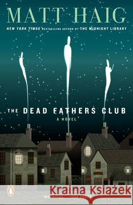 The Dead Fathers Club Matt Haig 9780143112945