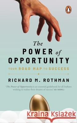 The Power of Opportunity Richard M. Rothman 9780143447535