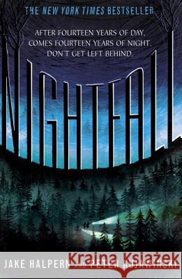 Nightfall Jake Halpern Peter Kujawinski 9780147517401 Speak