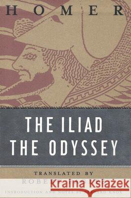The Iliad and the Odyssey Robert Fagles Bernard MacGregor Walke Knox 9780147712554