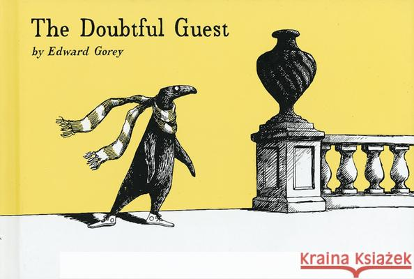 The Doubtful Guest Edward Gorey 9780151003136