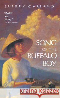 Song of the Buffalo Boy Sherry Garland 9780152000981