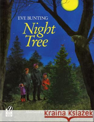 Night Tree Eve Bunting Ted Rand 9780152001216 Voyager Books