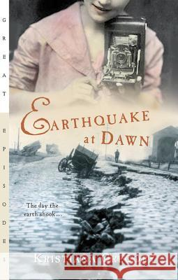Earthquake at Dawn Kristiana Gregory 9780152046811