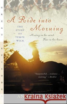 A Ride Into Morning: The Story of Tempe Wick Ann Rinaldi 9780152046835