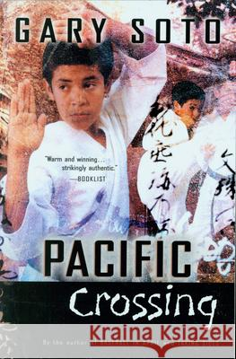 Pacific Crossing Gary Soto 9780152046965 Harcourt Paperbacks