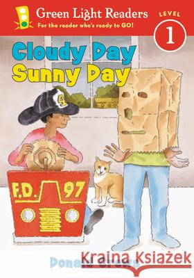 Cloudy Day Sunny Day Donald Crews 9780152048501
