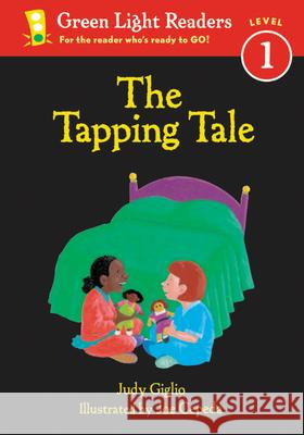 The Tapping Tale Judy Giglio Joe Cepeda 9780152048525