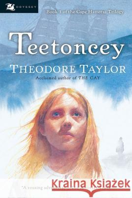 Teetoncey Theodore Taylor 9780152052942