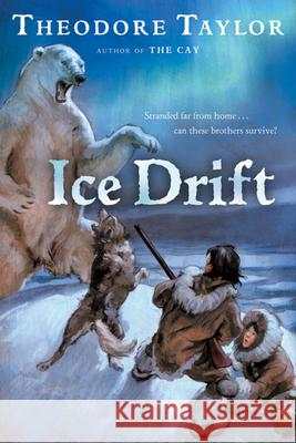 Ice Drift Theodore Taylor 9780152055509