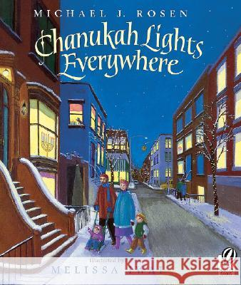 Chanukah Lights Everywhere Michael J. Rosen Melissa Iwai 9780152056759