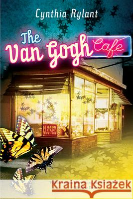 The Van Gogh Cafe Cynthia Rylant 9780152057503