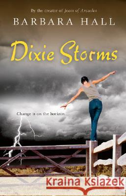 Dixie Storms Barbara Hall 9780152057565