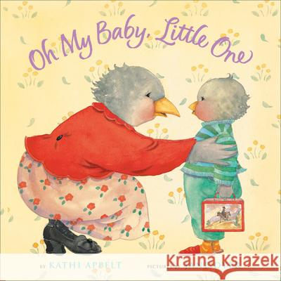 Oh My Baby, Little One Kathi Appelt Jane Dyer 9780152060312