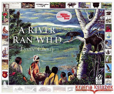 A River Ran Wild: An Environmental History Lynne Cherry 9780152163723
