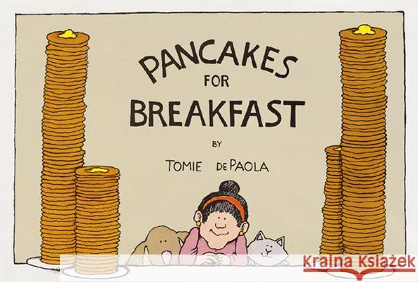 Pancakes for Breakfast Tomie dePaola 9780152594558 Harcourt Children's Books