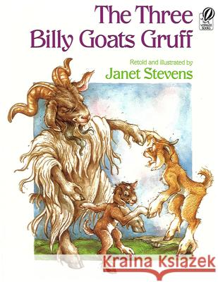 The Three Billy Goats Gruff Janet Stevens 9780152863975 Voyager Books