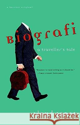 Biografi: A Traveler's Tale Lloyd Jones Roger Ed. Edward Ed. Dee Ed. Hedd Jones 9780156001281