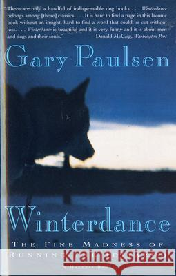 Winterdance: The Fine Madness of Running the Iditarod Gary Paulsen 9780156001458 Harvest/HBJ Book