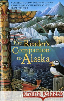 The Reader's Companion to Alaska Alan Ryan 9780156003681