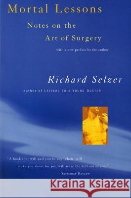 Mortal Lessons Richard Selzer 9780156004008