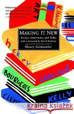 Making It New: Essays, Interviews & Talks Henry Geldzahler David Hockney 9780156004398
