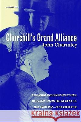 Churchill's Grand Alliance John Charmley Charmley 9780156004701