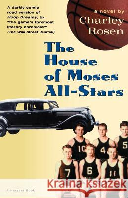 The House of Moses All-Stars Charley Rosen 9780156005708