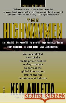 The Highwaymen: Updated and Expanded Ken A. J. Auletta Auletta 9780156005739