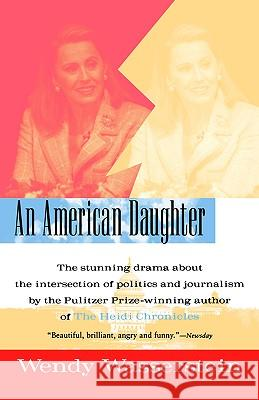 An American Daughter Wendy Wasserstein 9780156006453