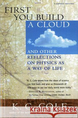 First You Build a Cloud K. C. Cole Frank Oppenheimer 9780156006460