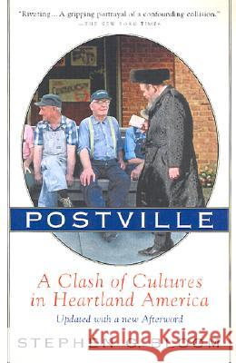 Postville: A Clash of Cultures in Heartland America Stephen G. Bloom 9780156013369