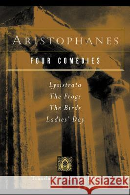 Aristophanes: Four Comedies Dudley Fitts 9780156027656 Harvest/HBJ Book