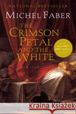 The Crimson Petal and the White Michel Faber 9780156028776
