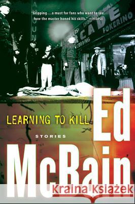 Learning to Kill: Stories Ed McBain 9780156031479