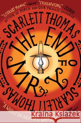 The End of Mr. Y Scarlett Thomas 9780156031615