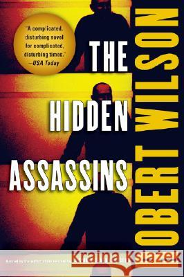 The Hidden Assassins Robert Wilson 9780156032568