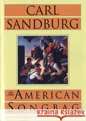 The American Songbag Carl Sandburg Garrison Keillor 9780156056502