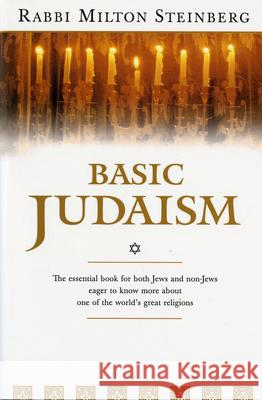 Basic Judaism Milton Steinberg 9780156106986
