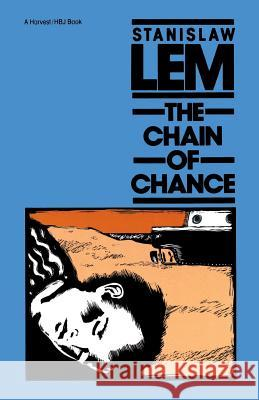 The Chain of Chance Stanislaw Lem Louis Iribane 9780156165006