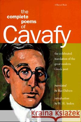 The Complete Poems of Cavafy: Expanded Edition C. P. Cavafy Constantine Cavafy Rae Dalven 9780156198202