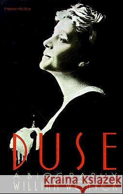 Duse: A Biography William Weaver William Weaver 9780156262590