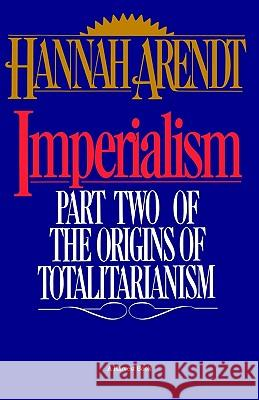 Imperialism Hannah Arendt 9780156442008