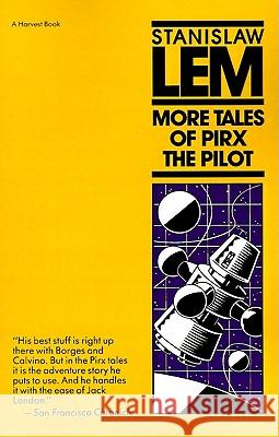 More Tales of Pirx the Pilot Stanislaw Lem Michael Kandel Louis Iribarne 9780156621434