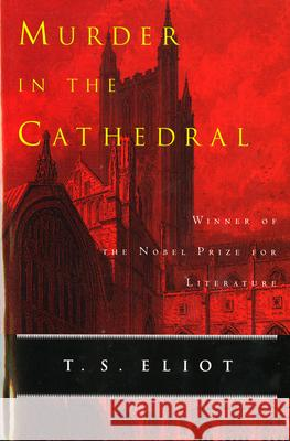 Murder in the Cathedral T. S. Eliot 9780156632775