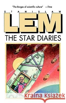Star Diaries: Further Reminiscences of Ijon Tichy Stanislaw Lem LEM                                      Michael Kandel 9780156849050