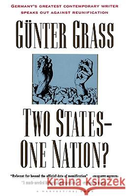 Two States--One Nation? Gunter Grass Krishna R. Winston Arthur S. Wensinger 9780156920605