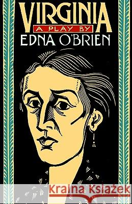 Virginia: A Play Edna O'Brien 9780156935609