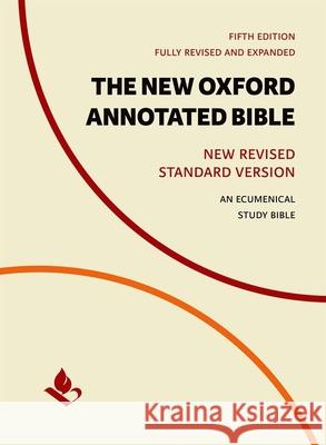 The New Oxford Annotated Bible: New Revised Standard Version Michael Coogan Marc Brettler Carol Newsom 9780190276041